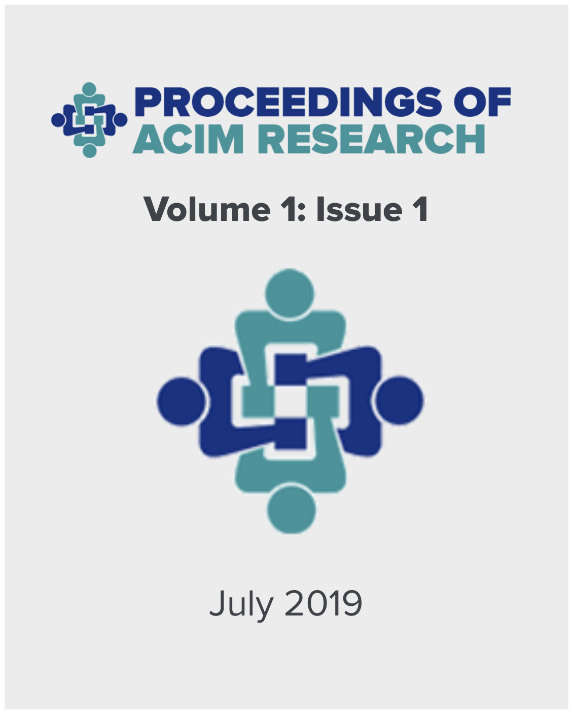 The Proceedings of the Academy of Comprehensive Integrative Medicine Volume 1 Issue 1 July 2019